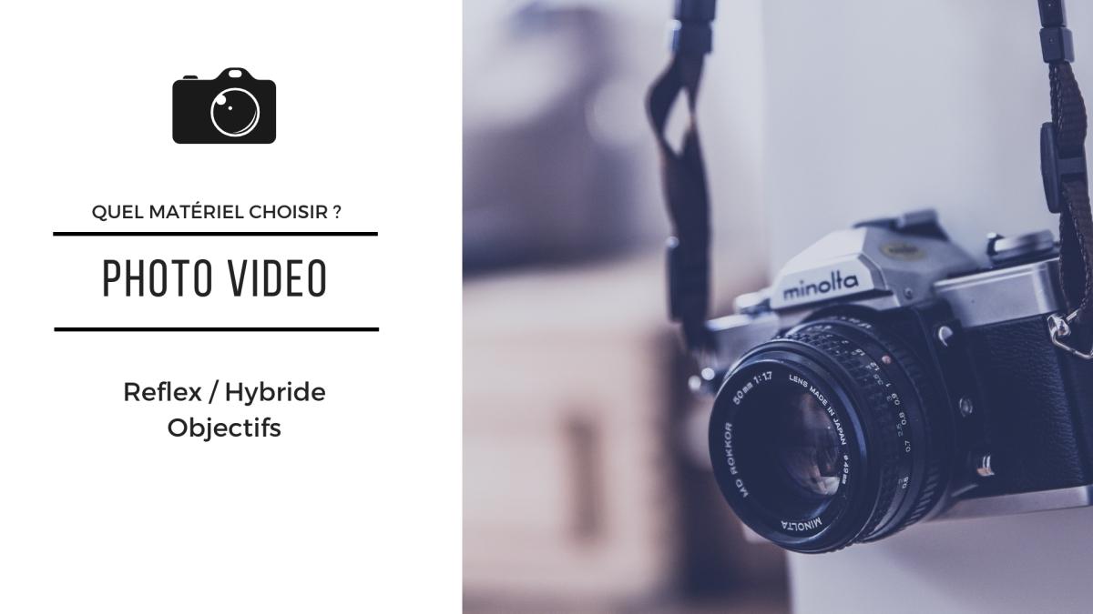 Matériel Photo Vidéo